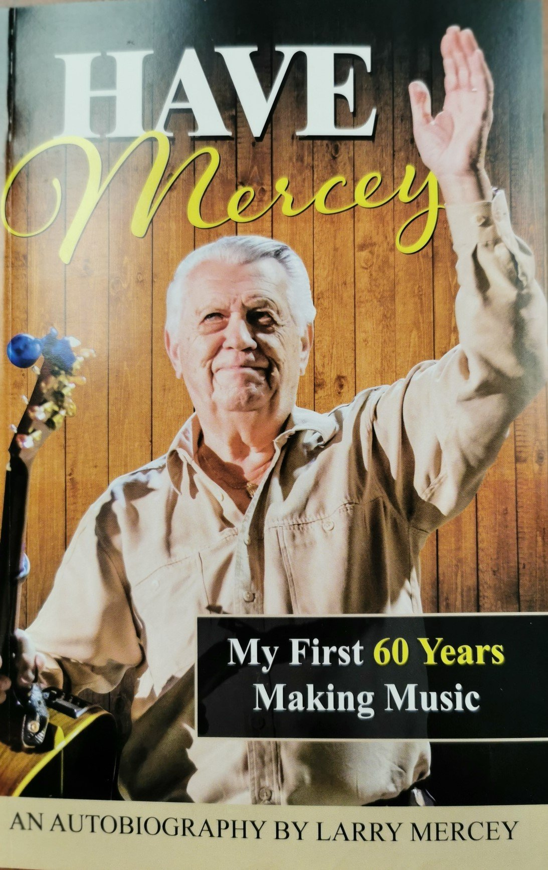 Larry Mercey Autobiography